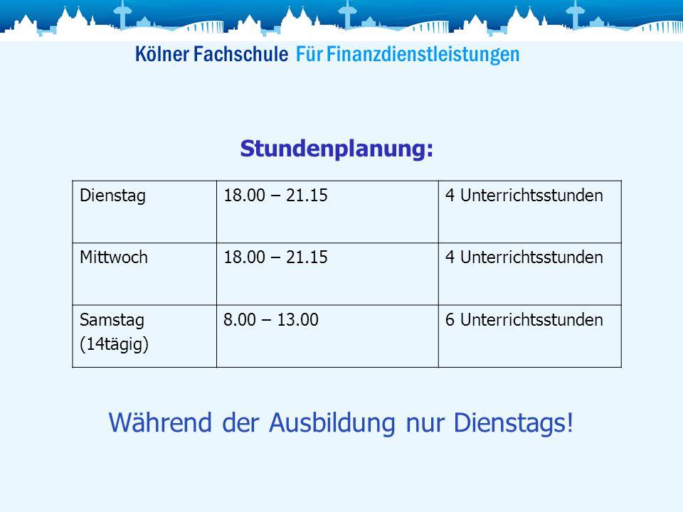 Kölner Fachschule Für Finanzdienstleistungen Attraktive Zusatzqualifikationen: Fachberater(in) für Finanzdienstleistungen (IHK) Fachwirt(in) für Finanzberatungen (IHK) 6.