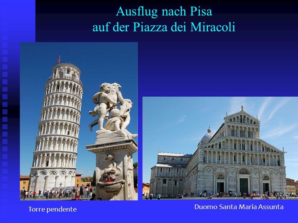Ausflug nach Pisa auf der Piazza dei Miracoli Torre pendente Duomo Santa Maria Assunta