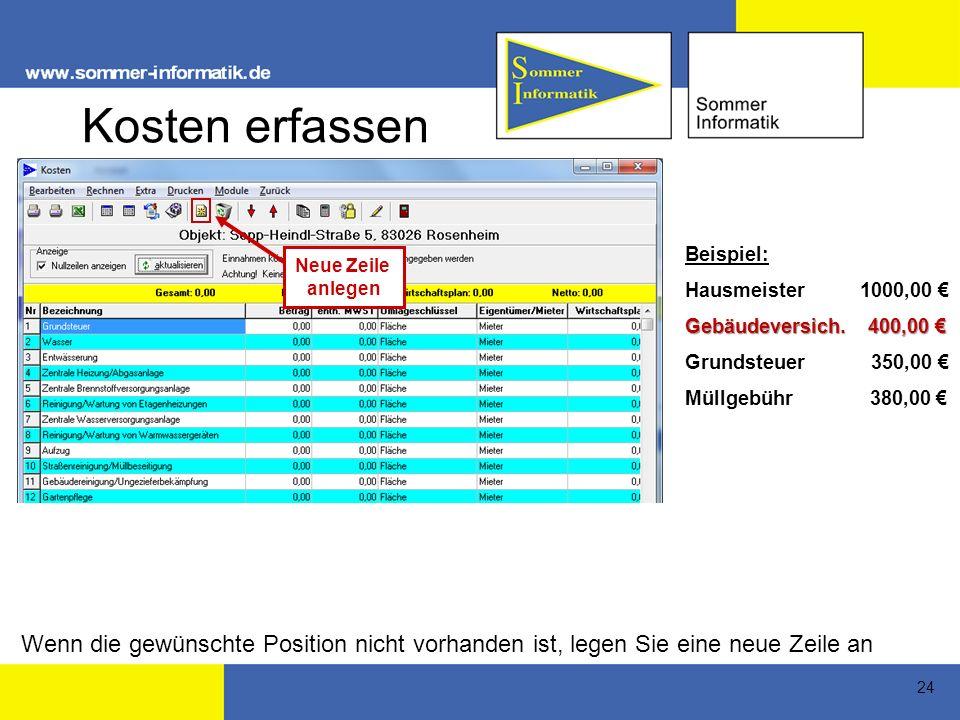 24 Kosten erfassen Beispiel: Hausmeister 1000,00 Gebäudeversich.