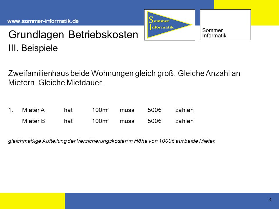 5 2.a) Mieter B zieht nach 6 Monaten ausb) Aufteilung der Kosten auf Mieter Mieter A1.1.-31.12.