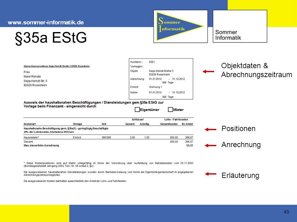 49 §35a EStG Objektdaten & Abrechnungszeitraum Positionen Anrechnung Erläuterung