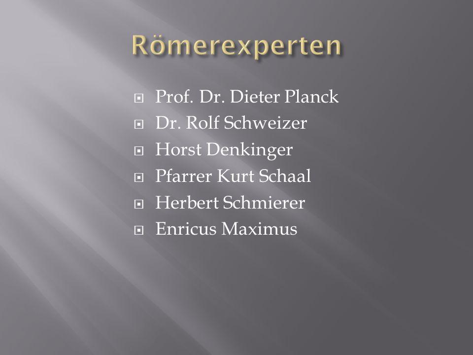Prof. Dr. Dieter Planck Dr. Rolf Schweizer Horst Denkinger Pfarrer Kurt Schaal Herbert Schmierer Enricus Maximus