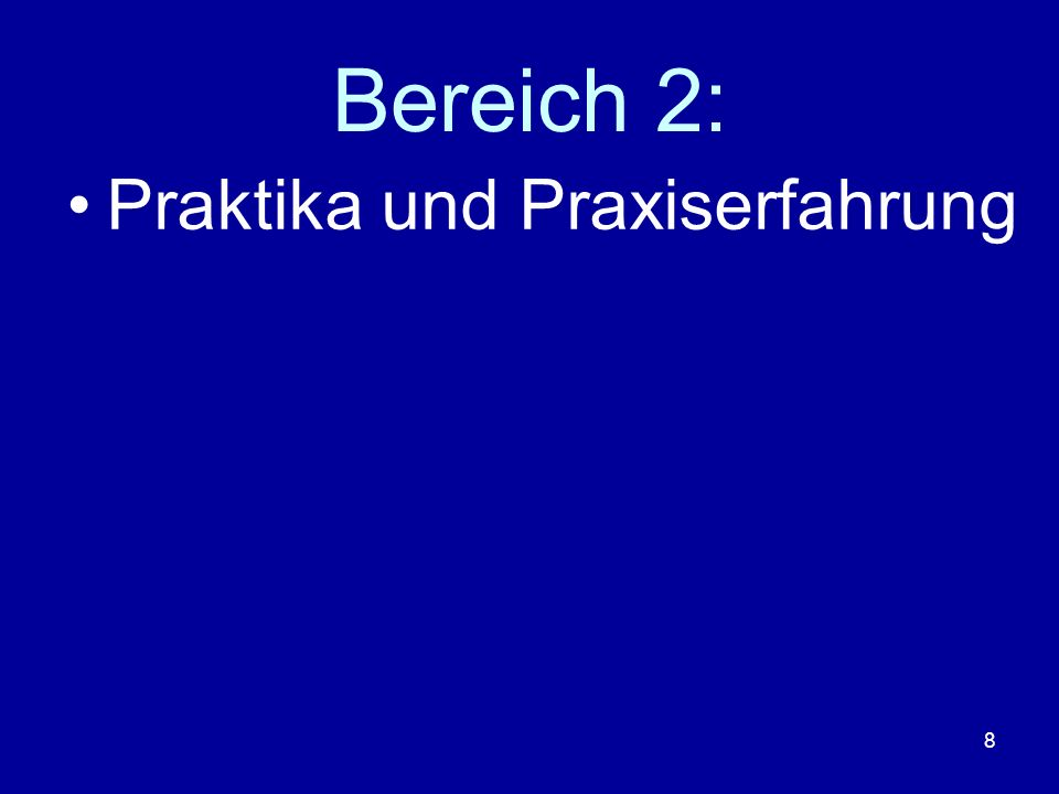 9 Schnupperpraktika Bei unseren Kooperationspartnern möglich: 2006 Fa.