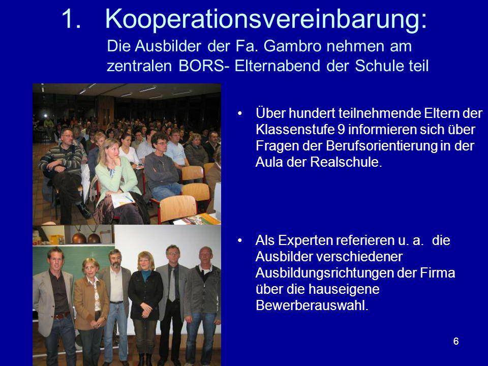 6 1.Kooperationsvereinbarung: Über hundert teilnehmende Eltern der Klassenstufe 9 informieren sich über Fragen der Berufsorientierung in der Aula der