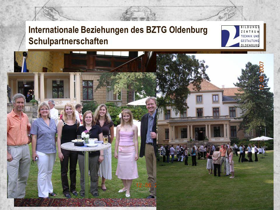 EU – Programm Leonardo Internationale Beziehungen des BZTG Oldenburg Schulpartnerschaften EU – Programm Leonardo Verleihung der Europässe