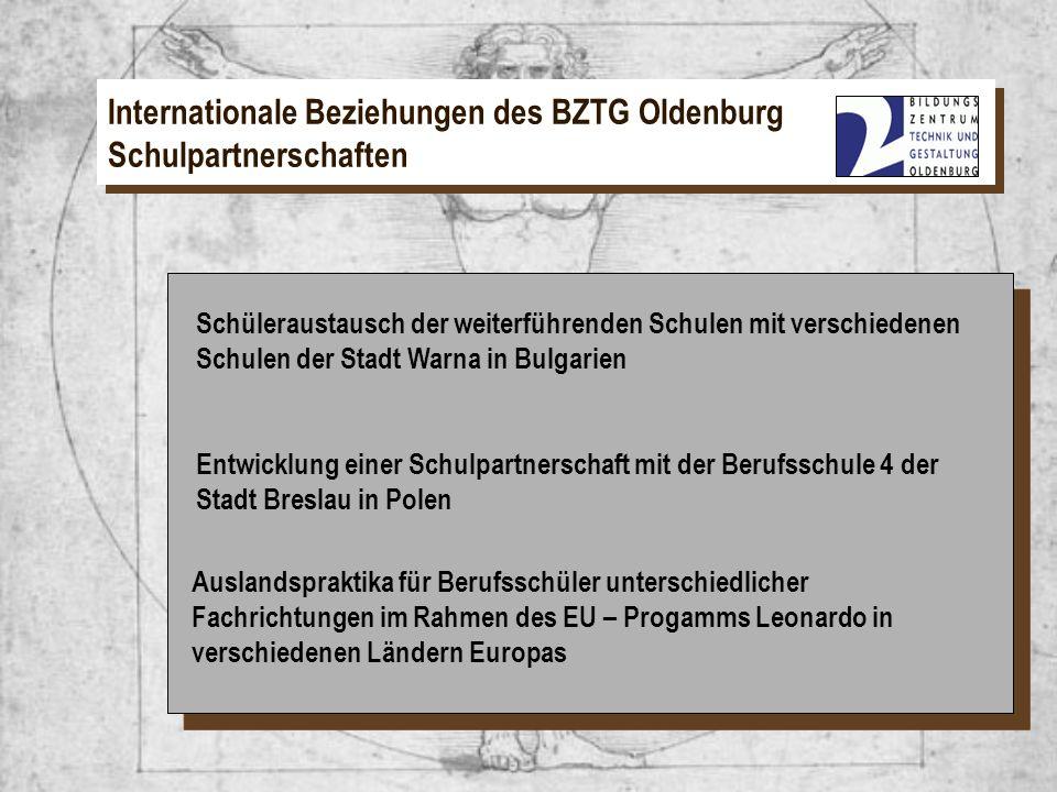 Internationale Beziehungen des BZTG Oldenburg Schulpartnerschaften