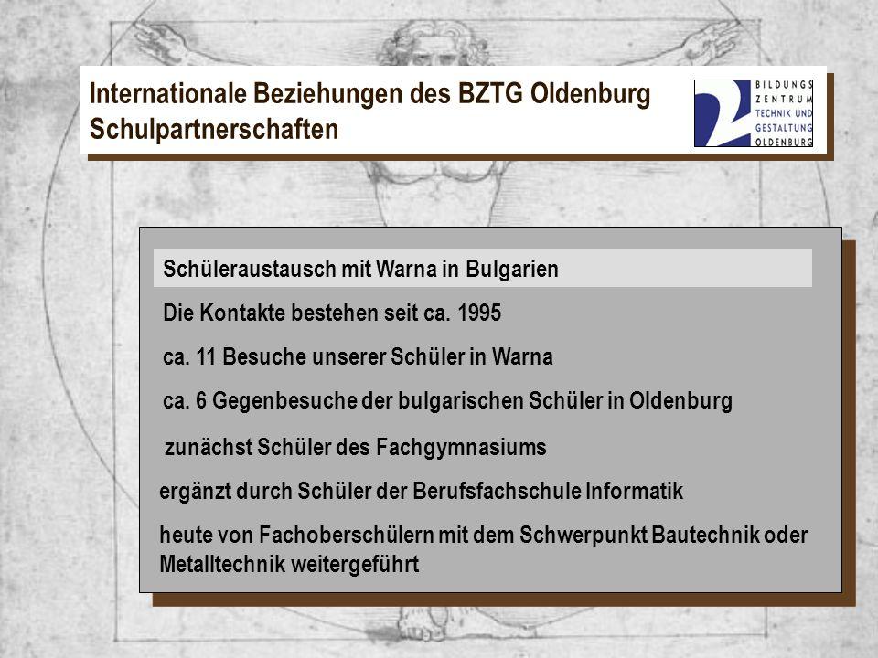 Schüleraustausch mit Warna in Bulgarien Internationale Beziehungen des BZTG Oldenburg Schulpartnerschaften