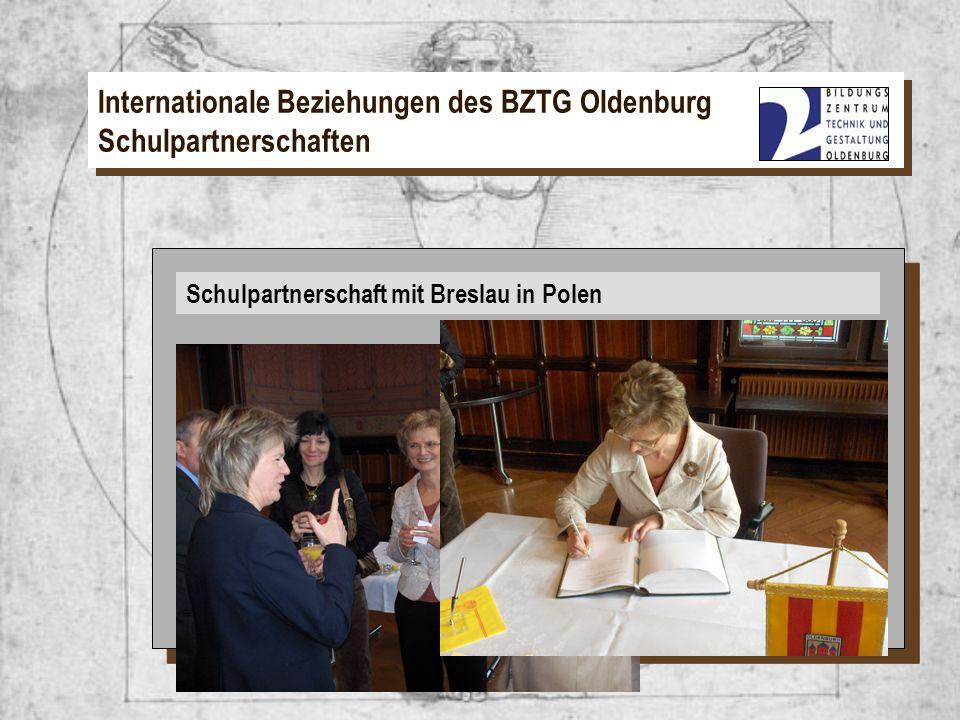 Schulpartnerschaft mit Breslau in Polen Internationale Beziehungen des BZTG Oldenburg Schulpartnerschaften