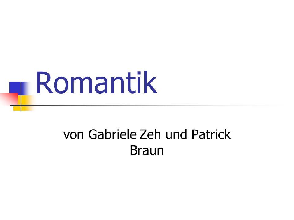 Romantik von Gabriele Zeh und Patrick Braun