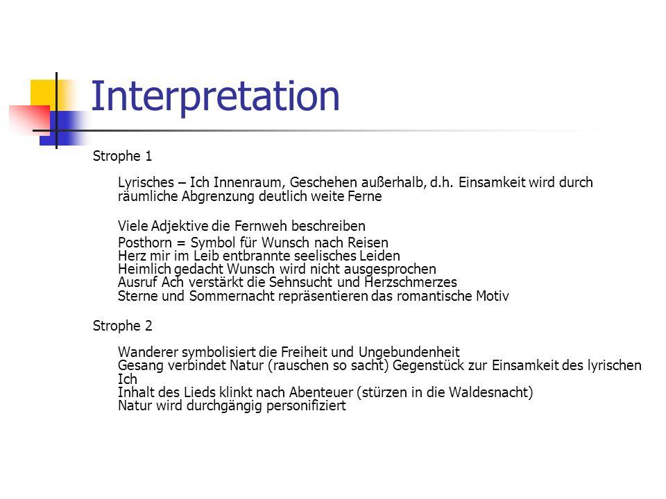 Interpretation Strophe 1 Lyrisches – Ich Innenraum, Geschehen außerhalb, d.h.