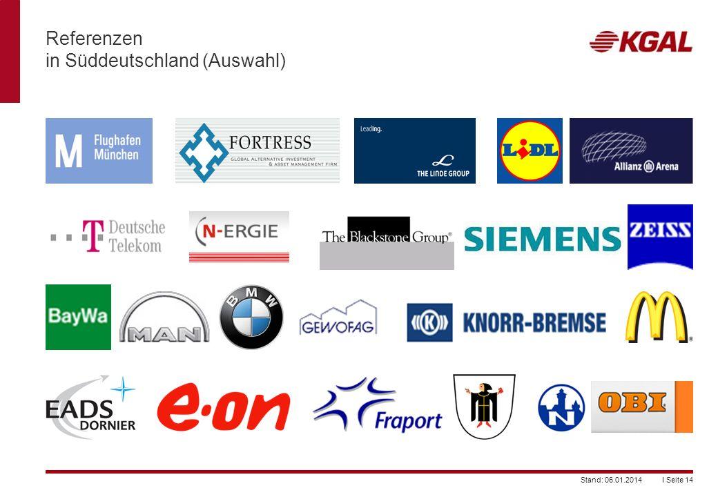 I Seite 14Stand: 06.01.2014 Referenzen in Süddeutschland (Auswahl)