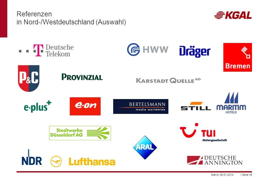 I Seite 15Stand: 06.01.2014 Referenzen in Nord-/Westdeutschland (Auswahl)