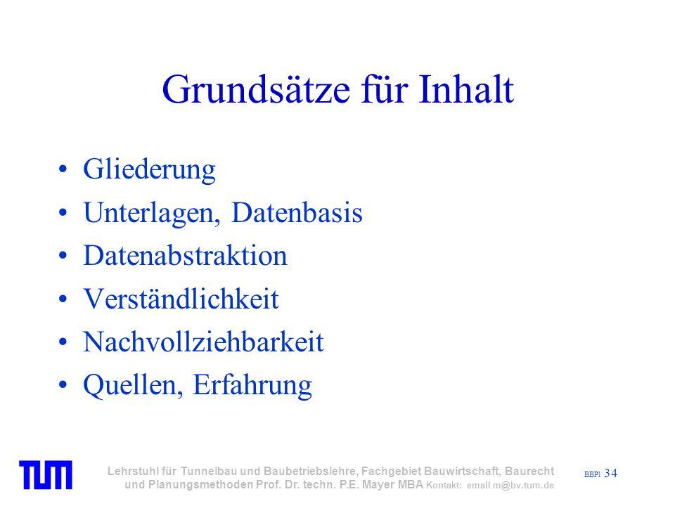 BBPl 34 Lehrstuhl für Tunnelbau und Baubetriebslehre, Fachgebiet Bauwirtschaft, Baurecht und Planungsmethoden Prof.