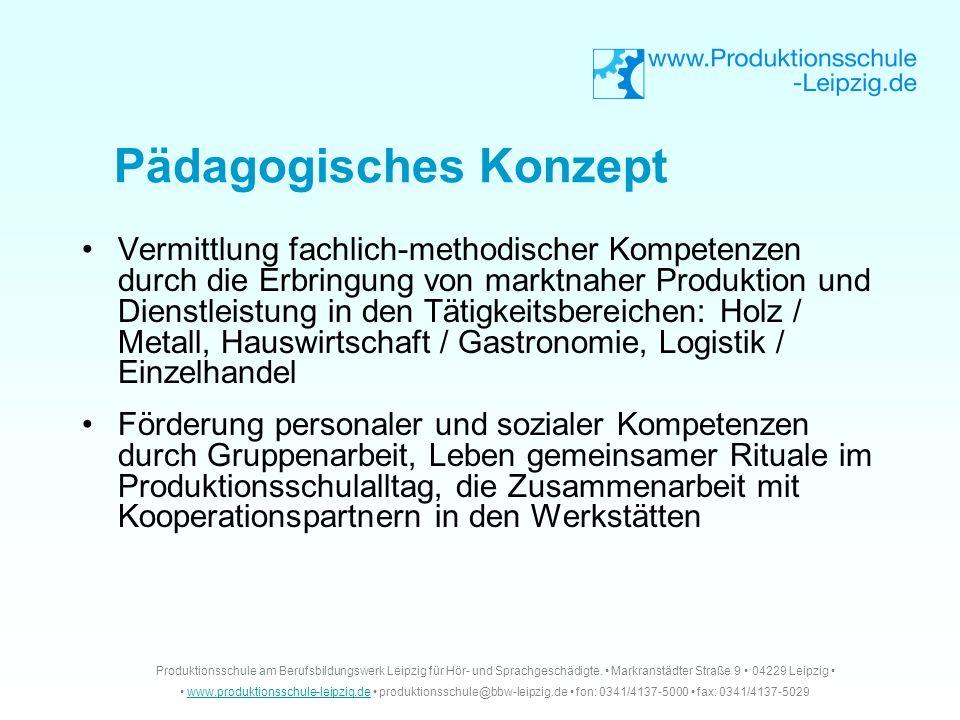 Vermittlung fachlich-methodischer Kompetenzen durch die Erbringung von marktnaher Produktion und Dienstleistung in den Tätigkeitsbereichen: Holz / Met