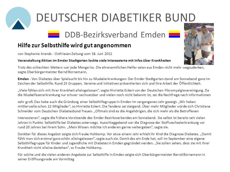 DEUTSCHER DIABETIKER BUND DDB-Bezirksverband Emden Hilfe zur Selbsthilfe wird gut angenommen Ostfriesen Zeitung vom 18. Juni 2012 Wilfried Graf und Ch