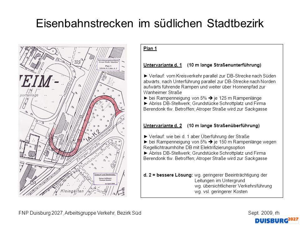 Eisenbahnstrecken im südlichen Stadtbezirk FNP Duisburg 2027, Arbeitsgruppe Verkehr, Bezirk Süd Sept. 2009, rh Plan 1 Untervariante d. 1 (10 m lange S