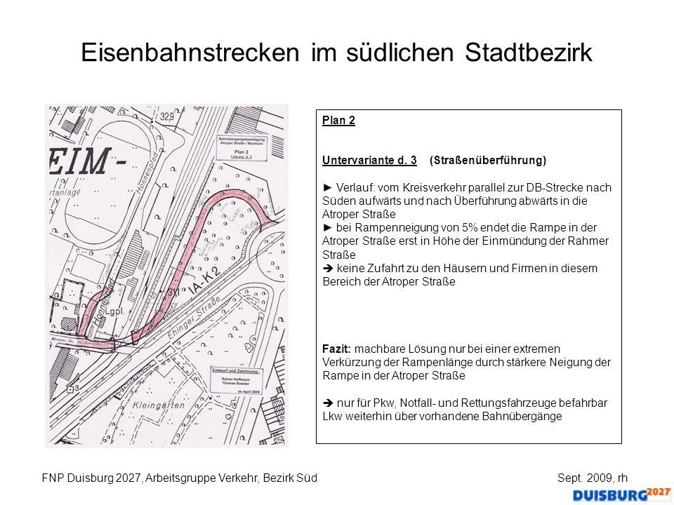Eisenbahnstrecken im südlichen Stadtbezirk FNP Duisburg 2027, Arbeitsgruppe Verkehr, Bezirk Süd Sept. 2009, rh Plan 2 Untervariante d. 3 (Straßenüberf