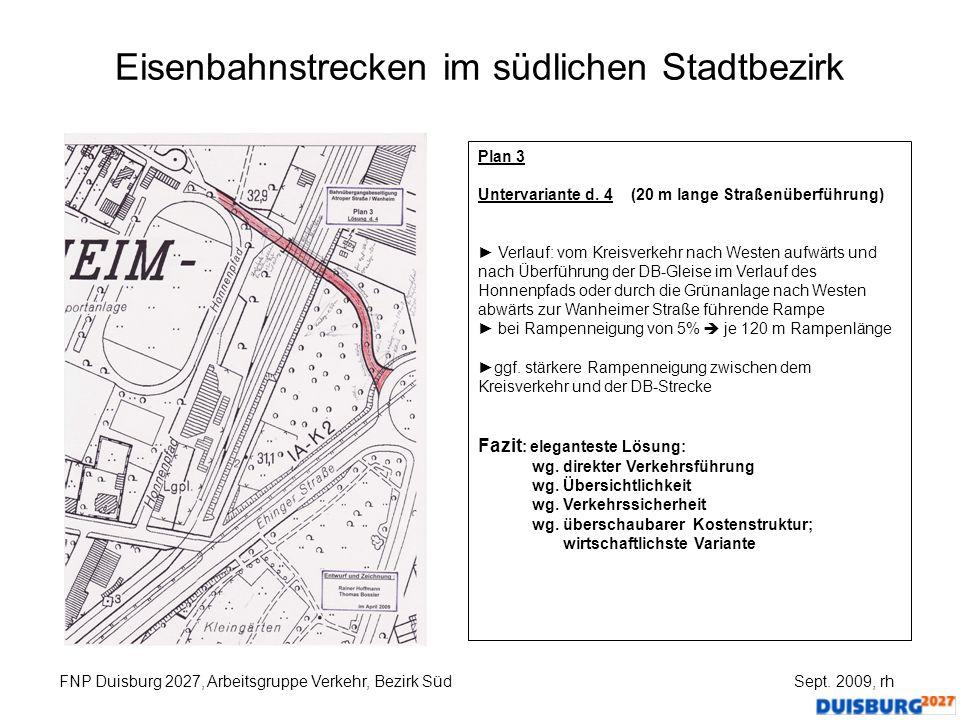 Eisenbahnstrecken im südlichen Stadtbezirk FNP Duisburg 2027, Arbeitsgruppe Verkehr, Bezirk Süd Sept. 2009, rh Plan 3 Untervariante d. 4 (20 m lange S