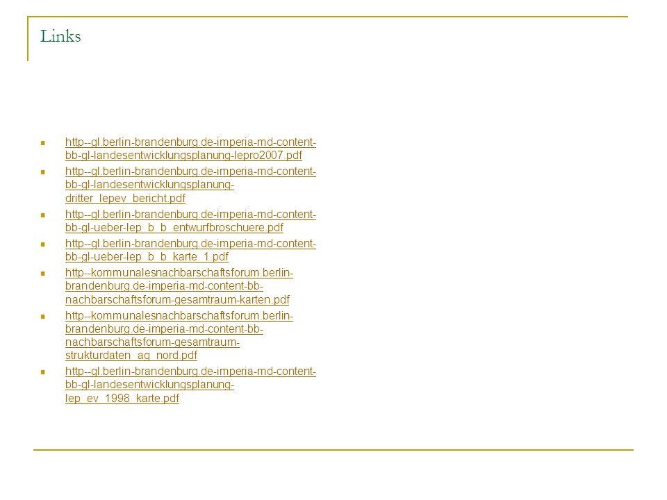 Links http--gl.berlin-brandenburg.de-imperia-md-content- bb-gl-landesentwicklungsplanung-lepro2007.pdf http--gl.berlin-brandenburg.de-imperia-md-conte