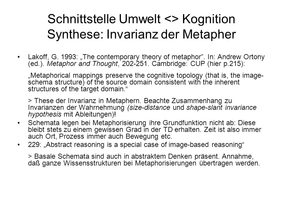 Schnittstelle Umwelt <> Kognition Synthese: Invarianz der Metapher Lakoff, G.
