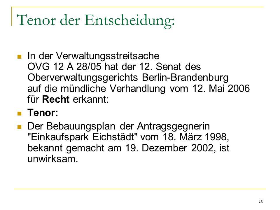 10 Tenor der Entscheidung: In der Verwaltungsstreitsache OVG 12 A 28/05 hat der 12.