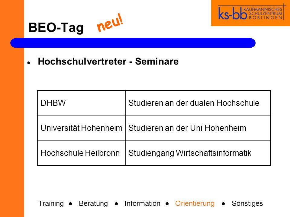 BEO-Tag Hochschulvertreter - Seminare DHBWStudieren an der dualen Hochschule Universität HohenheimStudieren an der Uni Hohenheim Hochschule HeilbronnS