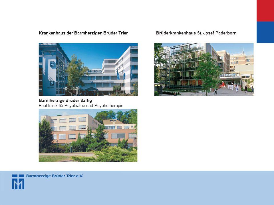 Krankenhaus der Barmherzigen Brüder TrierBrüderkrankenhaus St. Josef Paderborn Barmherzige Brüder Saffig Fachklinik für Psychiatrie und Psychotherapie