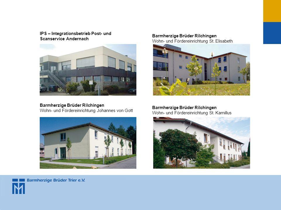 IPS – Integrationsbetrieb Post- und Scanservice Andernach Barmherzige Brüder Rilchingen Wohn- und Fördereinrichtung St. Elisabeth Barmherzige Brüder R