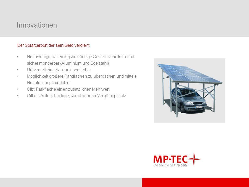 Innovationen Der Solarcarport der sein Geld verdient Hochwertige, witterungsbeständige Gestell ist einfach und sicher montierbar (Aluminium und Edelst