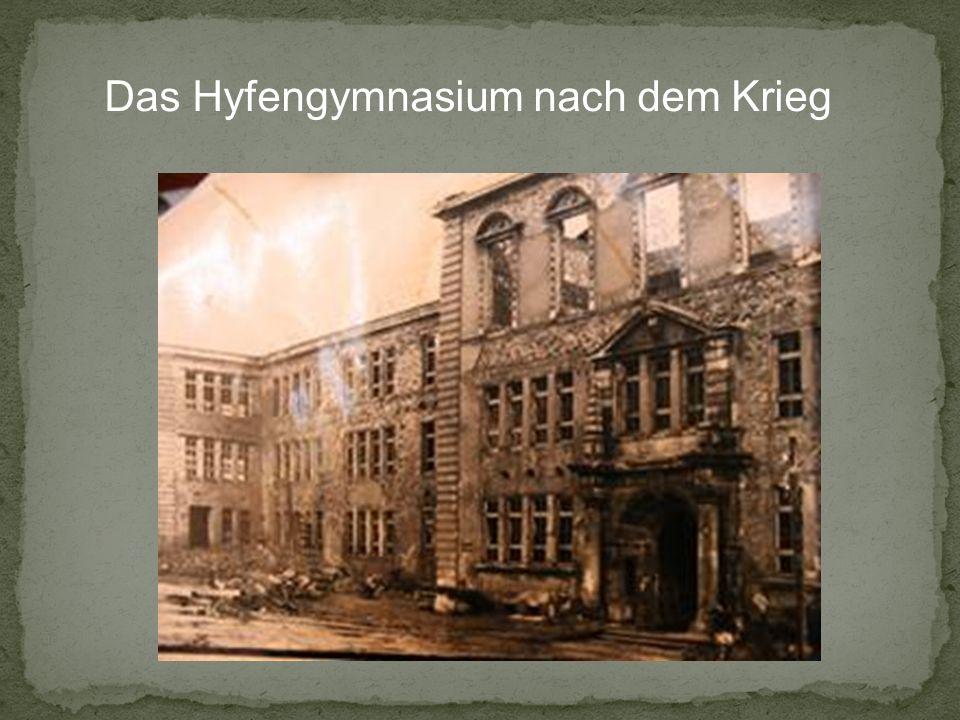 Das Hyfengymnasium nach dem Krieg