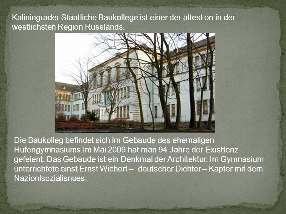 Kaliningrader Staatliche Baukollege ist einer der ältest on in der westlichsten Region Russlands.