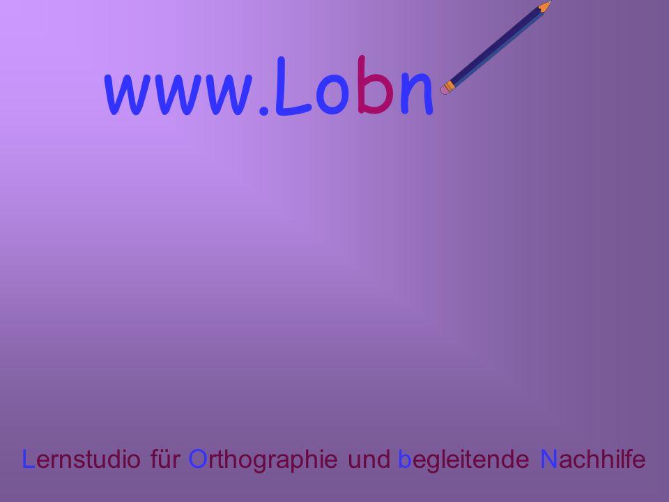 www.Lobn. Lernstudio für Orthographie und begleitende Nachhilfe