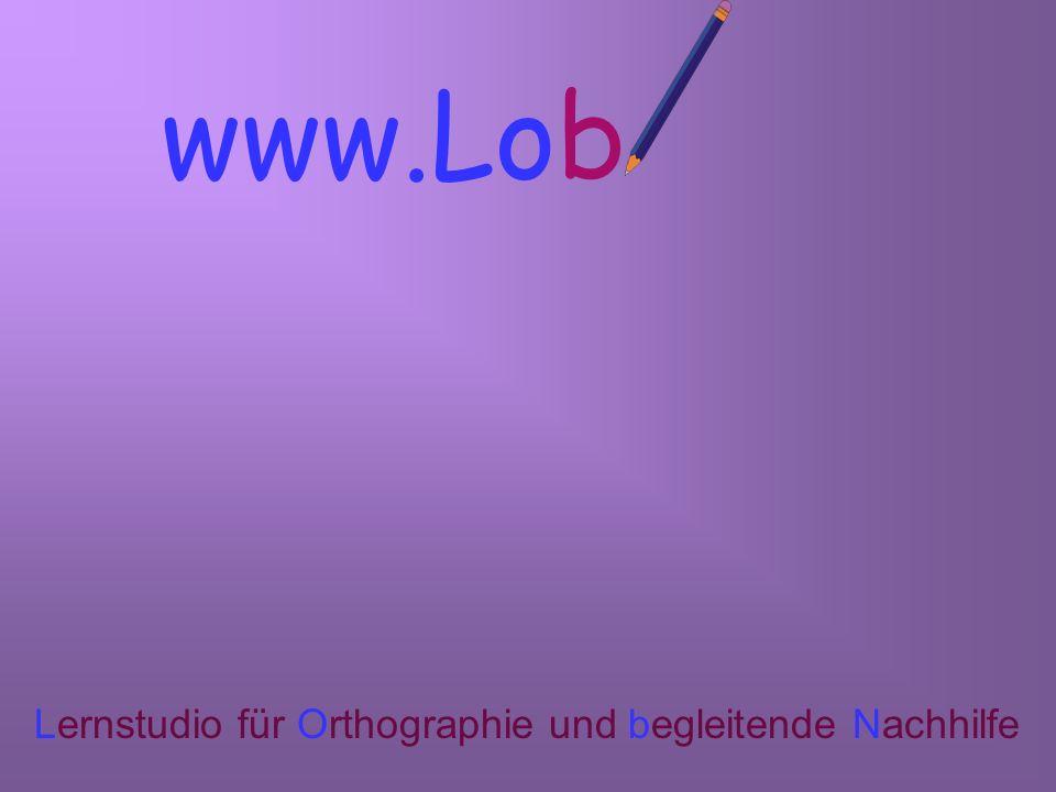 www.Lobn Lernstudio für Orthographie und begleitende Nachhilfe