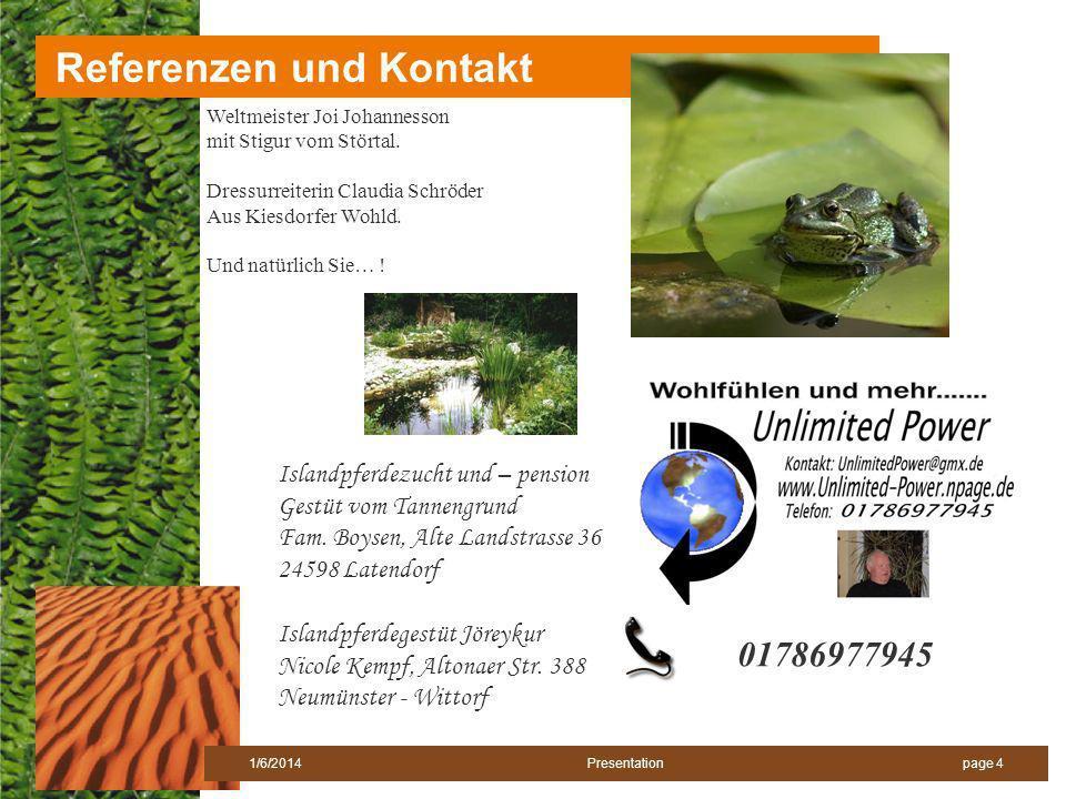 page 41/6/2014 Presentation Referenzen und Kontakt Weltmeister Joi Johannesson mit Stigur vom Störtal.