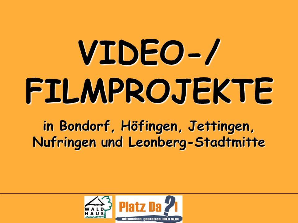 VIDEO-/ FILMPROJEKTE in Bondorf, Höfingen, Jettingen, Nufringen und Leonberg-Stadtmitte