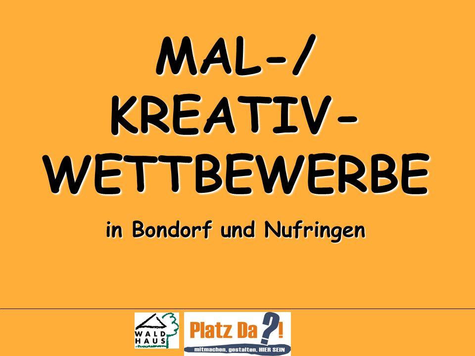 MAL-/ KREATIV- WETTBEWERBE in Bondorf und Nufringen