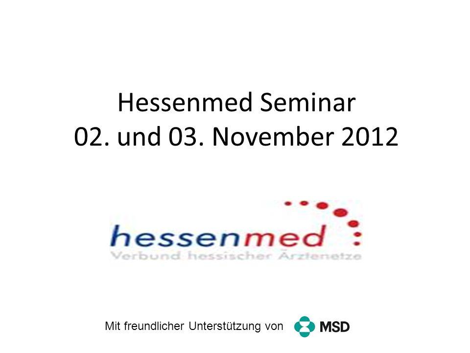 Hessenmed Seminar 02. und 03. November 2012 ffffffffffffff ffffffffffffff ffffffffffffff ffffffffffffff ffffffffffffff ffffffffffffff ffffffffffffff f