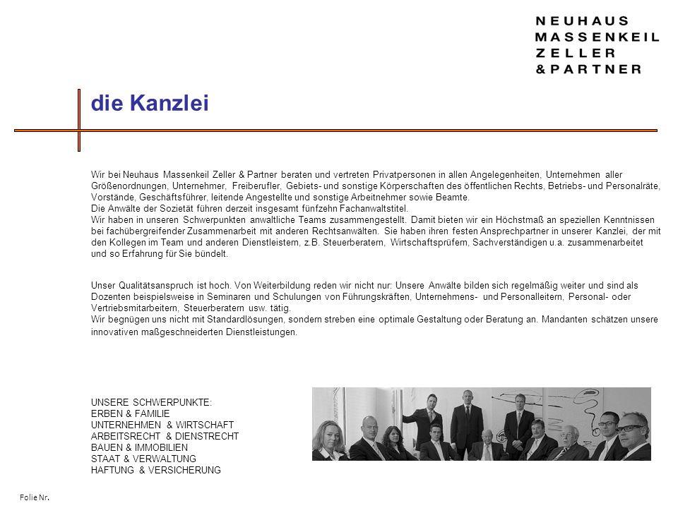 Folie Nr. Wir bei Neuhaus Massenkeil Zeller & Partner beraten und vertreten Privatpersonen in allen Angelegenheiten, Unternehmen aller Größenordnungen