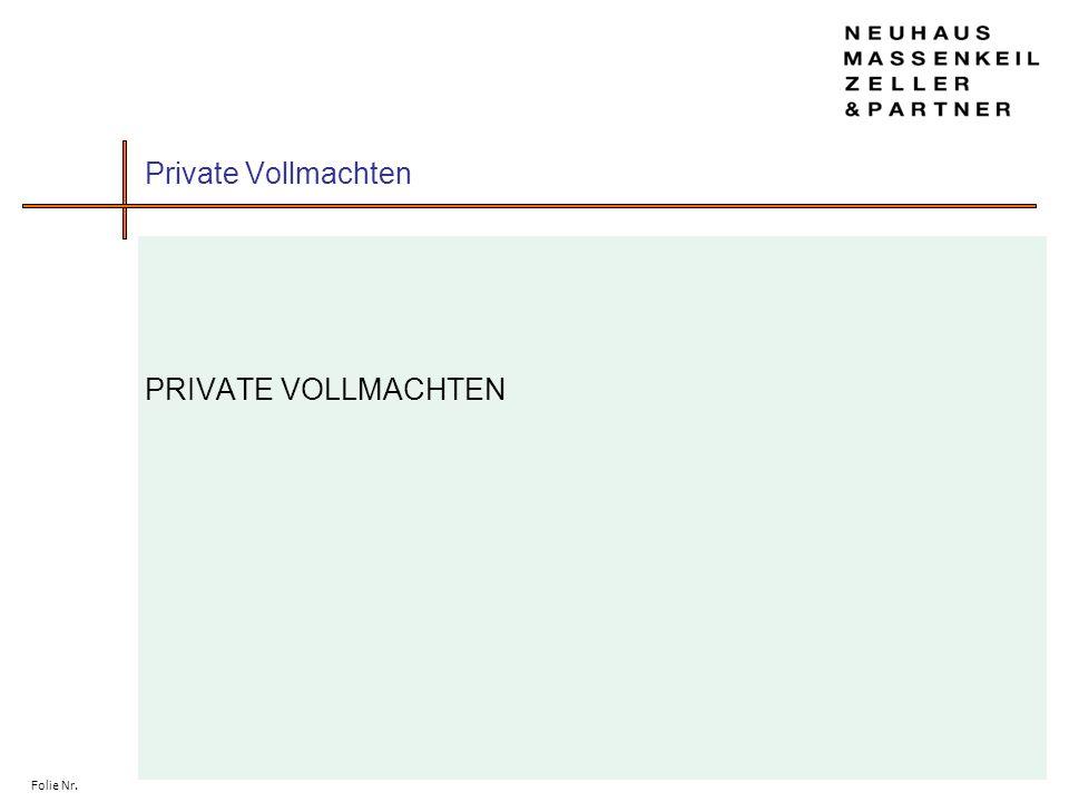 Folie Nr. Private Vollmachten PRIVATE VOLLMACHTEN