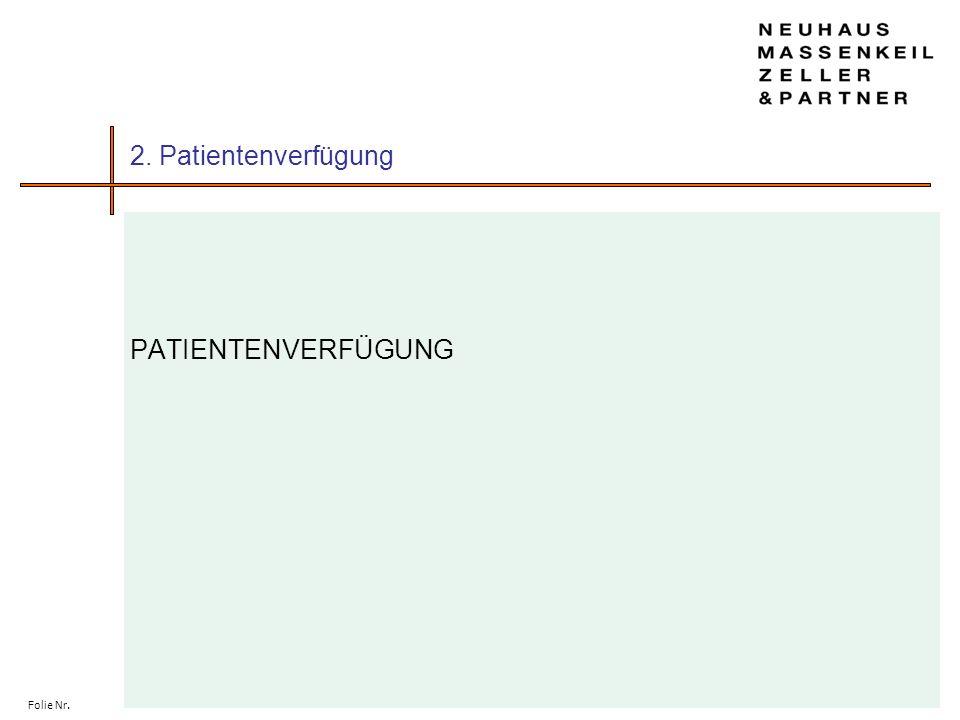Folie Nr. 2. Patientenverfügung PATIENTENVERFÜGUNG