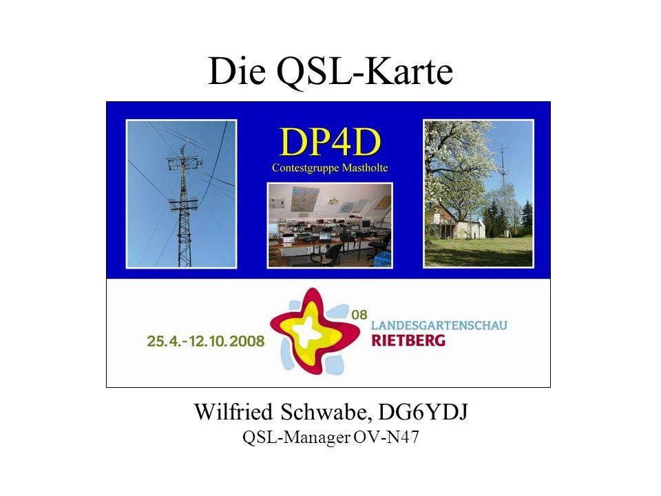 Die QSL-Karte Wilfried Schwabe, DG6YDJ QSL-Manager OV-N47