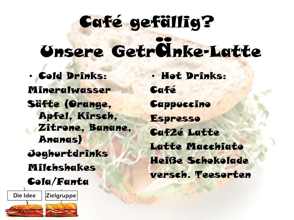 Café gefällig.
