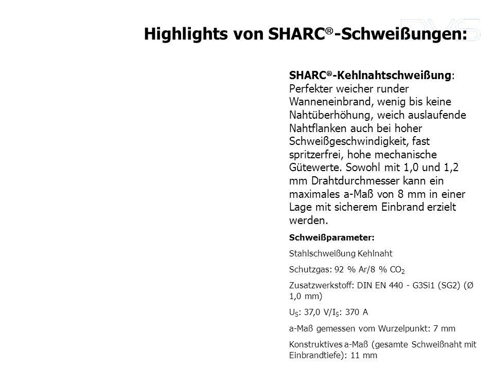 SHARC -Kehlnahtschweißung: Perfekter weicher runder Wanneneinbrand, wenig bis keine Nahtüberhöhung, weich auslaufende Nahtflanken auch bei hoher Schwe