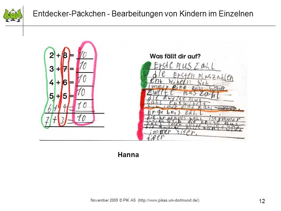 12 Entdecker-Päckchen - Bearbeitungen von Kindern im Einzelnen Hanna November 2009 © PIK AS (http://www.pikas.uni-dortmund.de/)