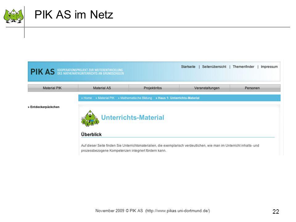 22 PIK AS im Netz November 2009 © PIK AS (http://www.pikas.uni-dortmund.de/)