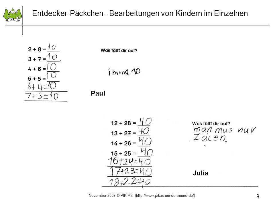 8 Entdecker-Päckchen - Bearbeitungen von Kindern im Einzelnen Paul Julia November 2009 © PIK AS (http://www.pikas.uni-dortmund.de/)