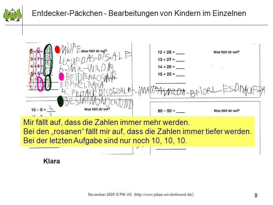 10 Entdecker-Päckchen - Bearbeitungen von Kindern im Einzelnen Antonia Jona November 2009 © PIK AS (http://www.pikas.uni-dortmund.de/)