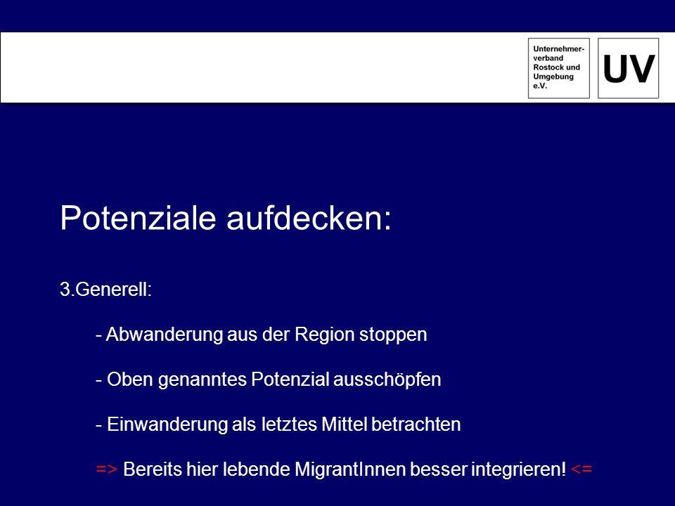 Vorteile: - Potenzial wird besser ausgeschöpft - Öffentliche Kassen werden entlastet - Region gewinnt an Attraktivität => Das Gemeinwesen wird nachhaltig gestärkt