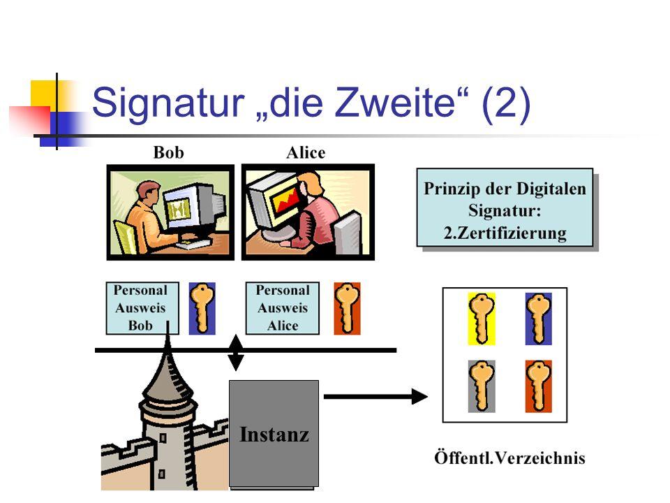 Signatur die Zweite (2) Instanz