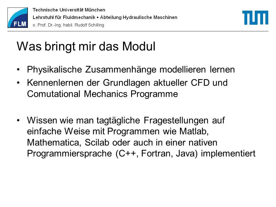Was bringt mir das Modul Physikalische Zusammenhänge modellieren lernen Kennenlernen der Grundlagen aktueller CFD und Comutational Mechanics Programme